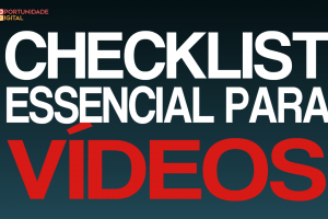 Checklist essencial para videos
