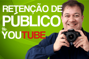 retencao de publico no youtube