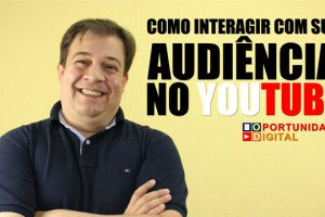 como-interagir-com-sua-audiencia-no-youtube