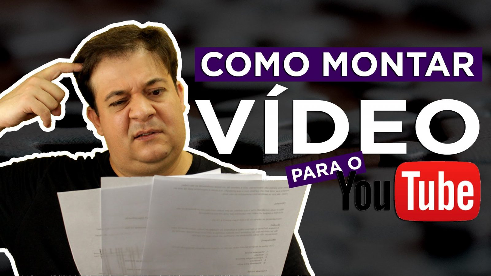 Como montar vídeo para youtube