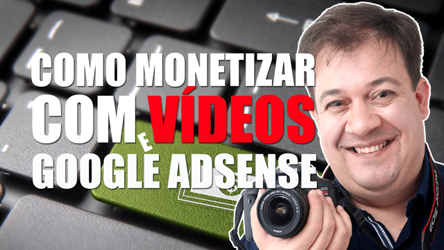 monetizar videos com google adsense
